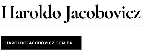 Haroldo Jacobovicz – Site Oficial